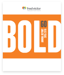 Cover of Fred Victor's Annual Report 2016 - Go bold.