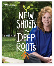 Cover of Fred Victor's Annual Report 2015 - New shoots, deep roots