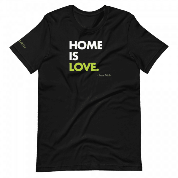 Black crew neck t-shirt with Home is Love